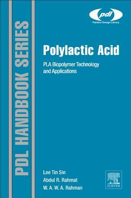 Polylactic Acid By Sin, Lee Tin